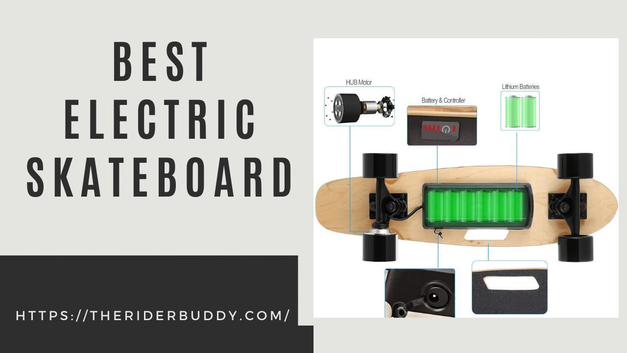 Best Electronic Skateboards