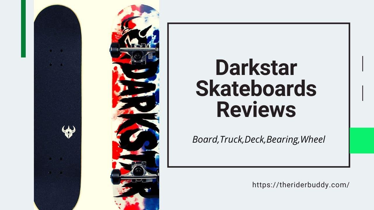 Darkstar Skateboards Reviews