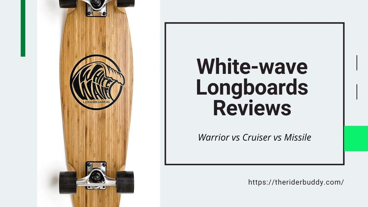 White wave Longboards Reviews
