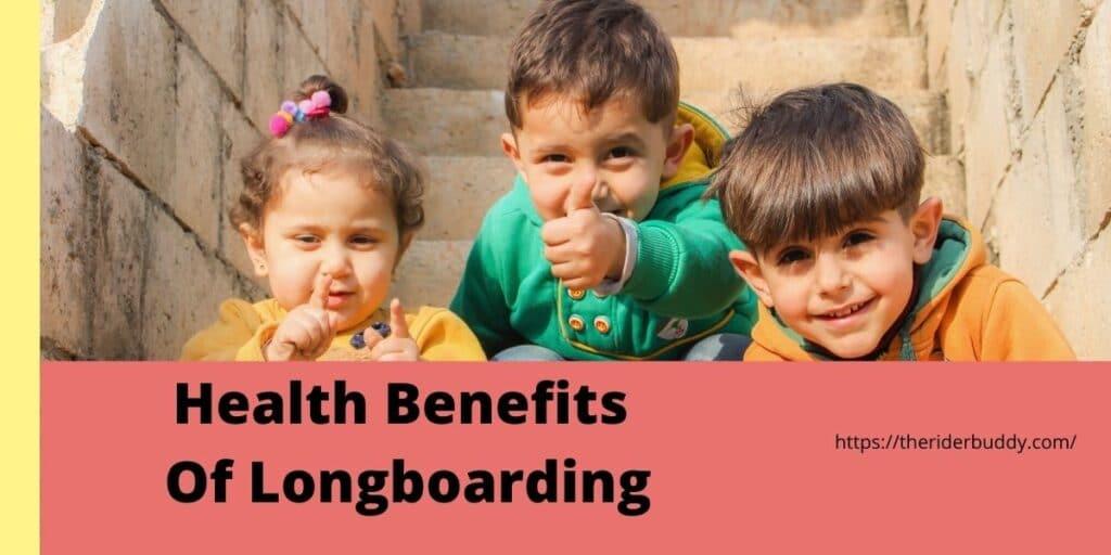 8 Health Benefits Of Longboarding
